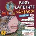 Rémi Cierco - Bobby Lapointe pour les enfants. 1 CD audio