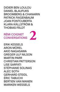 Rémi Coignet - Conversations - Tome 2.