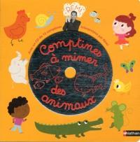 Rémi - Comptines à mimer des animaux. 1 CD audio