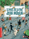 Rémi Courgeon - Le miel de la rue Jean Moulin.