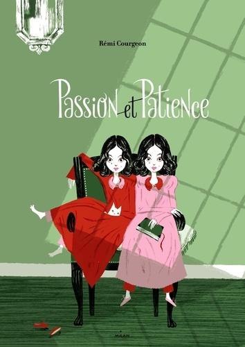 Rémi Courgeon - Passion et Patience.