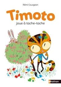 Rémi Courgeon - Timoto joue à tache-tache.