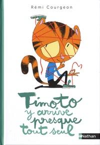 Rémi Courgeon - Timoto y arrive presque tout seul.