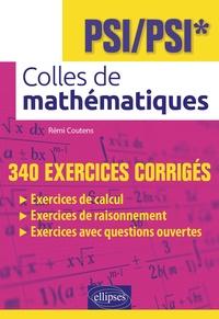 Colles de mathématiques PSI/PSI* - Rémi Coutens | Showmesound.org