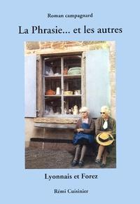 Rémi Cuisinier - La Phrasie... et les autres.