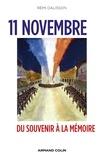 Rémi Dalisson - 11 novembre - Du souvenir à la mémoire.