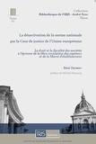 Rémi Dalmau - La désactivation de la norme nationale par la Cour de justice de l'Union europeenne.