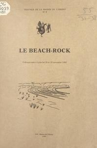 Rémi Dalongeville - Le beach-rock - Colloque, Lyon, novembre 1983.