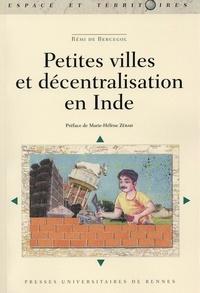 Rémi de Bercegol - Petites villes et décentralisation en Inde.