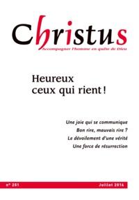 Rémi de Maindreville - Christus N° 251, juillet 2016 : Heureux ceux qui rient !.