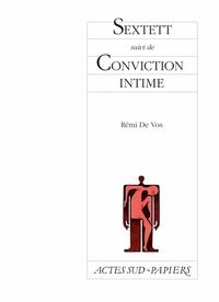 Rémi de Vos - Sextett - Suivi de Conviction intime.