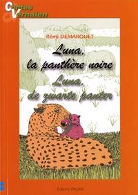 Rémi Demarquet - Luna, la panthère noire.
