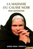 Rémi Depoorter - La Madasse du Causse noir.