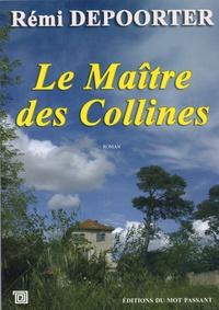 Rémi Depoorter - Le maître des collines.
