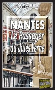 Rémi Devallière - Nantes, le passager du Jules Verne.