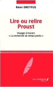 Lire ou relire Proust - Voyage à travers La recherche du temps perdu.pdf