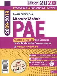 Rémi El Cheikh Taha - Annales corrigées PAE 2009-2019 - Annales corrigées des épreuves de vérification des connaissances de médecine générale.