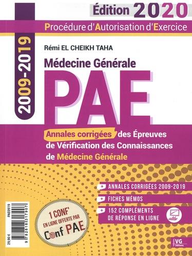 Annales corrigées PAE 2009-2019. Annales corrigées des épreuves de vérification des connaissances de médecine générale  Edition 2020