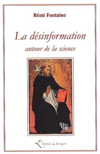 Rémi Fontaine - La désinformation autour de la science.