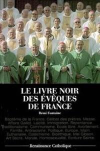 Rémi Fontaine - Le Livre noir des évêques de France.