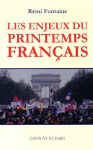 Rémi Fontaine - Les enjeux du printemps français.