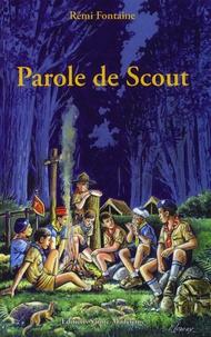 Rémi Fontaine - Parole de Scout - Le livre d'hermine.