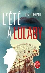 Rémi Giordano - L'été à Lulaby.