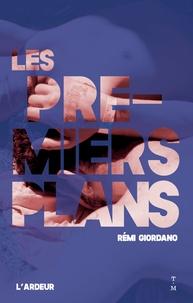Rémi Giordano - Les premiers plans.