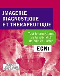 Imagerie, Diagnostique et Thérapeutique- ECNi - Rémi Grange pdf epub