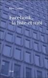 Rémi Guertin - Facebook, la liste et moi.