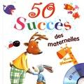 Rémi Guichard et Bruno Robert - 50 succès des maternelles. 1 CD audio