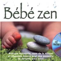 Rémi Guichard et Bruno Robert - Bébé zen. 1 CD audio