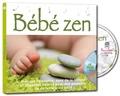 Rémi Guichard - Bébé zen. 1 CD audio MP3
