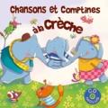 Rémi Guichard et Françoise Bobe - Chansons et comptines à la crèche. 1 CD audio
