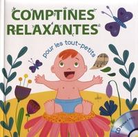 Rémi Guichard et Gaëlle Berthelet - Comptines relaxantes pour les tout-petits. 1 CD audio