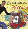 Rémi Guichard - En totomobile avec Rémi. 1 CD audio