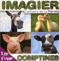 Rémi Guichard - L'univers de la ferme. 1 CD audio