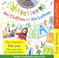 Rémi Guichard et Elodie Bossrez - Mon atelier des chiffres et des lettres. 1 CD audio