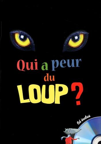 Rémi Guichard et Marion Arbona - Qui a peur du loup ?. 1 CD audio