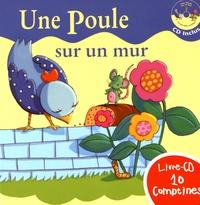 Rémi Guichard - Une poule sur un mur. 1 CD audio