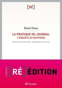 Remi Hess - La pratique du journal - L'enquête au quotidien.