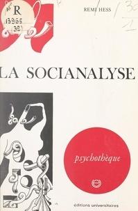 Remi Hess et Jean-Michel Palmier - La socianalyse.