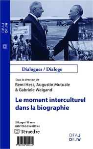 Remi Hess - Le moment interculturel dans la biographie.