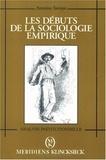 Remi Hess et Antoine Savoye - Les débuts de la sociologie empirique.