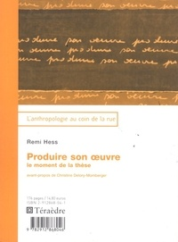 Remi Hess - Produire son oeuvre : le moment de la these.