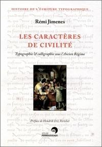 Les caractères de civilité - Typographie & calligraphie sous lAncien Régime, France, XVIe-XIXe siècle.pdf
