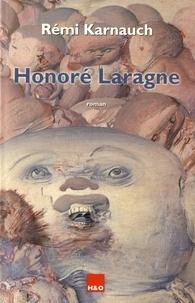 Rémi Karnauch - Honoré Laragne.