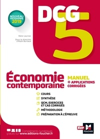 Rémi Leurion et Alain Burlaud - DCG 5 - Economie contemporaine - Manuel et applications.