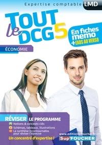 Rémi Leurion et Alain Burlaud - Tout le DCG 5 Economie - Mémos.