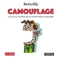 Rémi Malingrëy - Camouflage - L'art et la manière de se fondre dans le paysage.